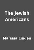 The Jewish Americans by Marissa Lingen