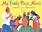 My Family Plays Music by Judy Cox