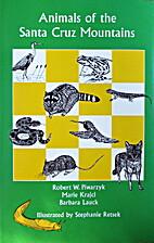 Animals of the Santa Cruz Mountains by…