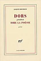 Dors. précedé de Dire la poésie by…