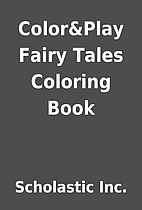 Color&Play Fairy Tales Coloring Book by…