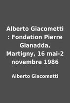 Alberto Giacometti : Fondation Pierre…