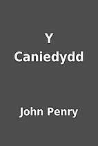 Y Caniedydd by John Penry