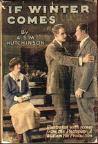 If Winter Comes by A. S. M. Hutchinson