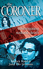 The Coroner: Investigating Sudden Death by…