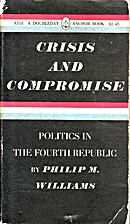 Crisis and Compromise, Politics in the…