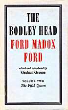 The Bodley Head Ford Madox Ford. Vol.2, the…
