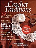 Crochet Traditions Magazine. 39 Classic…