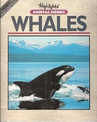 Whales (Highlights Animal Books) by Jinny…