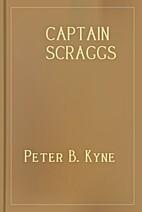 Captain Scraggs by Peter B. Kyne
