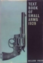 TEXTBOOK OF SMALL ARMS 1929 (British…
