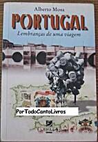 Portugal: lembranças de uma viagem: roteiro…