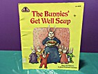 The Bunnies' Get Well Soup by Joan Elizabeth…