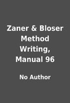 Zaner & Bloser Method Writing, Manual 96 by…