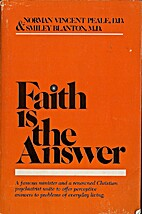 Faith is the Answer by Norman Vincent Peale