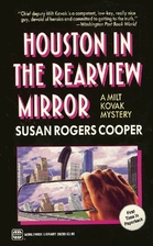 Houston in the Rearview Mirror by Susan…