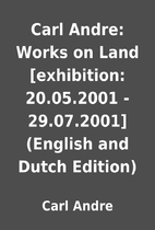 Carl Andre: Works on Land [exhibition:…