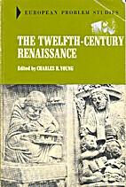 The Twelfth-Century Renaissance, (European…