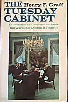 The Tuesday Cabinet; deliberation and…