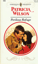 Perilous Refuge by Patricia Wilson