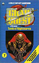 Tomb of Nightmares by J.H. Brennan