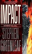 Impact by Stephen Greenleaf