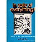 In spite of everything!: History of the…