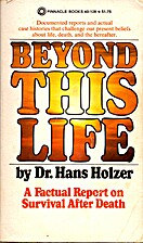 Beyond this life by Hans Holzer