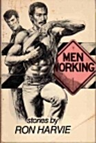 Men Working by Ron Harvie
