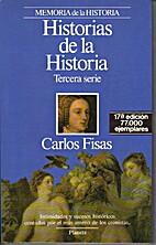 Historias de la historia : Tercera serie by…