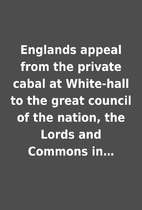 Englands appeal from the private cabal at…