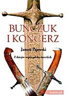 Buńczuk i koncerz by Janusz Pajewski
