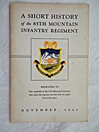 A Short History of the 85th Mountain…