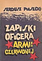 Zapiski oficera Armii Czerwonej by Sergiusz…