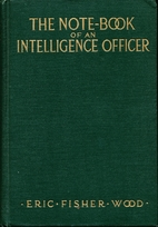 The note-book of an intelligence officer by…