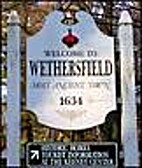 Stories of Wethersfield: Four centuries of…