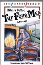 The Four Men: A Farrago by Hilaire Belloc