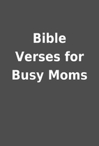 Bible Verses for Busy Moms