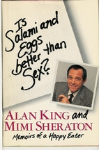 Is Salami and Eggs Better Than Sex? Memoirs…