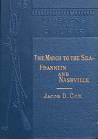 The March to the Sea: Franklin and Nashville…