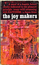 The Joy Makers by James Gunn