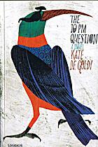 The 10pm Question by Kate De Goldi