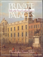 Private Palaces by Christopher Simon Sykes