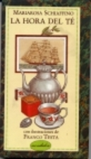La hora del té by Mariarosa Schiaffino