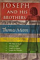 Joseph and His Brothers - The Complete Work…