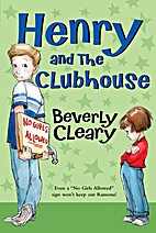 Henry and the Clubhouse (Henry Huggins) by…