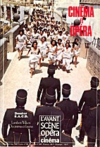 Cinéma et Opéra by Alain Duault