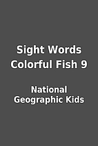 Sight Words Colorful Fish 9 by National…