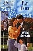 Wild Streak by Pat Tracy