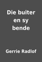 Die buiter en sy bende by Gerrie Radlof